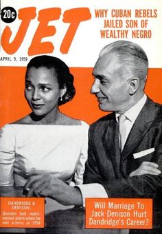 """Will Marriage To Jack(ass) Denison Hurt Dorothy Dandridge's Career?"" For the record, I do believe that this asshole aided in the downfall of Dottie."