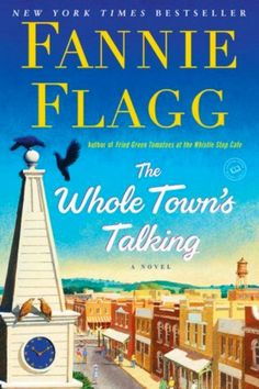 Books That Should Be Hallmark Movies: The Whole Town's Talking by Fannie Flag