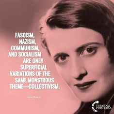 Collectivism is the path to destroy individual responsibility and a country. Individual responsibility for freedom and liberty are the paths to prosperity. Ayn Rand Quotes, Wise Quotes, Quotable Quotes, Famous Quotes, Great Quotes, Inspirational Quotes, Political Quotes, Conservative Politics, Conservative Quotes