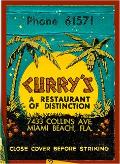 This print is from an old matchbook from the famous Currys Restaurant in Miami Beach Florida - probably from the 1950s or 1960s. The print