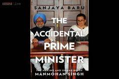Accidental Prime Minister: The Making and Unmaking of Manmohan Singh by Sanjaya Baru