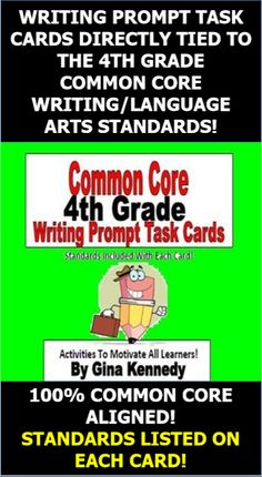 "4TH GRADE WRITING PROMPT CARDS 100% ALIGNED TO THE COMMON CORE STANDARDS! CREATIVE AND FUN! STANDARDS LISTED ON EACH CARD! A must for every 4th grade classroom, 25 Common Core colorful fun ""Writing Prompt Task Cards"" with creative writing prompts that connect to the 4th grade standards. The standard is written beneath each prompt. I have also included a rubric to use for each prompt. The standards are also included with the card for easy teacher access."