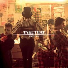 Take That - Said It All -one of my fave songs....