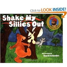 Shake My Sillies Out by Raffi ISBN# 0517566478 Great tie in to music and movement