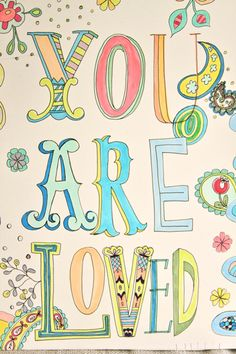 you are loved | typography