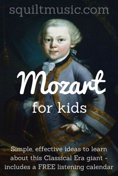 Learn About Mozart – Free Listening Calendar Mozart for Kids – How to Easily Teach Children About This Composer – includes a free listening calendar Music Lessons For Kids, Music For Kids, Piano Lessons, Children Music, Preschool Music, Music Activities, Movement Activities, Preschool Learning, Educational Activities