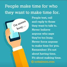 """""""People make time for who they want to make time for. #notsalmon"""""""