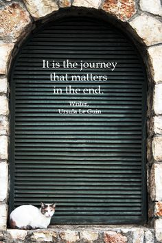 """""""It is the journey that matters in the end."""" -- Writer Ursula Le Guin -- View an original photography slideshow with quotations on the journey concept at http://www.examiner.com/slideshow/the-journey-quotations"""