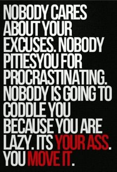 NO DOUBT! Excuses don't hurt anyone but yourself. If you want it...you'll MAKE time for it.   An hour workout is 4% of your day.   Get off your ass.