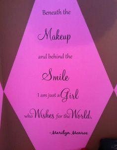 Beautiful sentiment for my teenage girls room :)
