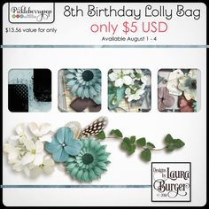 Laura Burger - Lolly Bag 2 It's PBP's Birthday, but you get the treats! Lolly Bags are available for just $5 through August 4.  This Lolly Bag includes: 30 backgrounds, 54 elements and 4 masks.  This Lolly Bag Download includes personal use products.