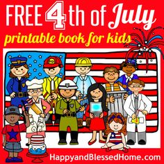 FREE Fourth of July Printable Book for Kids, 20+ pages of storytelling fun and warm and friendly graphics from HappyandBlessedHome.com