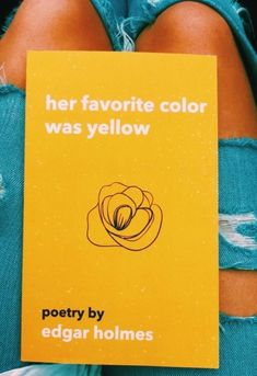 Her favorite color was yellow. Fotografia Tutorial, Happy Vibes, Poetry Books, Mellow Yellow, Mustard Yellow, Happy Colors, Book Nerd, Book Lists, Reading Lists