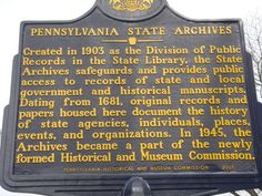 Pennsylvania State Archives historical marker in Harrisburg, PA. Description from pinterest.com. I searched for this on bing.com/images