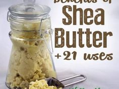Shea butter uses and benefits for healthy hair and skin