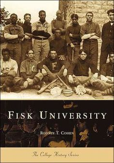 Fisk University, Tennessee (College History Series)