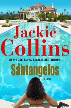 Up Close and Personal With:  Author Jackie Collins. Read the interview, get the book.