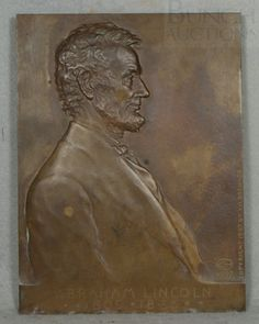 bronze plaque of Abraham Lincoln in profile, created 2 years prior to the design on the US Lincoln cent designed by Brenner, dated 1907