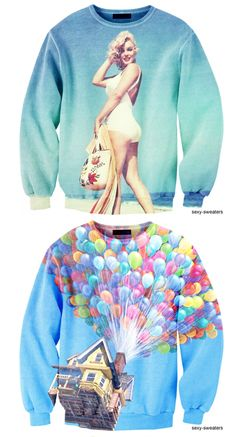 I would definitely wear the up sweatshirt