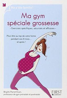 J'ai testé et adoré! Ma gym spéciale grossesse de Brigitte PARNET-EVAIN http://www.amazon.fr/dp/2754051015/ref=cm_sw_r_pi_dp_GVmSvb1PGZXPT