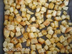 Cesnakové krutóny Czech Recipes, Russian Recipes, Salty Foods, Snack Recipes, Snacks, Food 52, Recipies, Rolls, Food And Drink