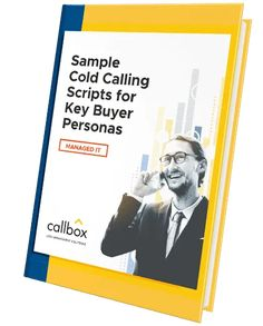 Sample Cold Calling Scripts for Key Buyer Personas in Managed IT Sales Process, Purchase Process, Cold Calling Scripts, Types Of Sales, Lead Nurturing, Lead Management, Core Competencies, Value Proposition, Sales Strategy
