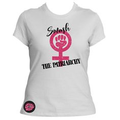 Smash the Patriarchy  Feminist Shirt  Woman Power  Feminism