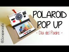 POLAROID POP-UP : DIA DEL PADRE - YouTube