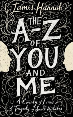 Review: The A to Z of You and Me by James Hannah | book'd out