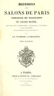 In the late 1830s the Duchess of Abrantes published a six volume 'Histoire des salons de Paris' which championed the narrative of a stable, affluent and cultured Bourbon era. Although this portrayal of salons was criticised by republicans who attacked them for being decadent and corrupt, they didn't question their existence. Thus the fiction of the salon became historical fact and by the turn of the 20th century had made its way into popular histories and thereby into public consciousness.