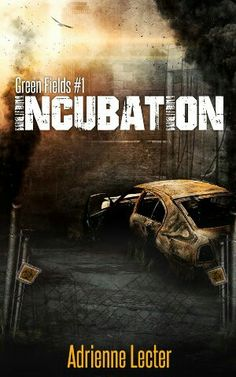 "#896. ""Green Fields: Incubation""  ***  Adrienne Lecter  (2015)"
