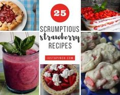 25 Scrumptious Strawberry Recipes