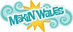 Makin' Waves SVG scrapbook title surfing svg files beach svg files wave svg files for cutting machines