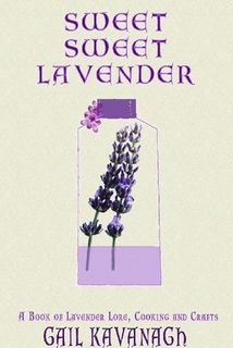 The cover of my book Sweet Sweet Lavender containing recipes for beauty, bath and food at Lulu