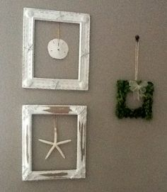 I used old frames without the glass, then hung the starfish and sand dollar on the wall in the middle of the frames! An easy DIY!