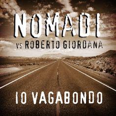 Io Vagabondo - Nomadi (con testo) - YouTube