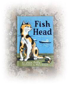 Fish Head Jean Fritz 1972  illustrated by Marc Simont
