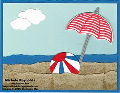 Michele Reynolds: Inspiration Ink: New Catalog Stamp Camp Follow Up - 7/11/16. (SU-Weather Together, Timeless Textures. Sunburst Thinlits, Umbrella Weather framelits). (Pin#1: Apparel: Umbrellas. Pin+: Seaside...; Summer Fun...).