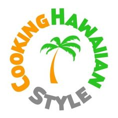 Cooking Hawaiian Style  CookingHawaiianStyle.com