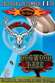 The Law Band with Dogwood Daze at Motorheads in McDonough GA - Saturday December 14, 2013