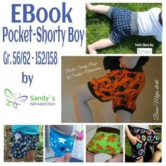 Pocket-Shorty Boy | Gr 56 - 158 | Die Pocket-Shorty Boy für kleine, große und vorallem coole Jungs. Ob mit oder ohne Hosentasche, Lang oder Kurz - ja das Schnittmuster beeinhaltet zwei Längen - Jersey, Sweat, Stretchjeans und Co, ein MUSS für den Sommer. | Sandy's Nähkästchen