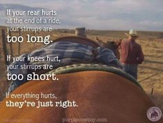 That's the way! Cowgirl And Horse, Horse Girl, Horse Love, Equestrian Quotes, Equestrian Problems, Rodeo Quotes, Cowboy Quotes, Cowgirl Quote, Hunting Quotes