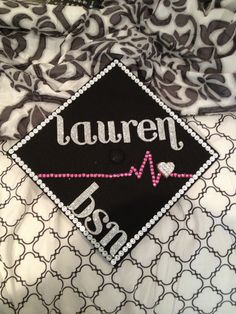 Nursing school graduation cap!!
