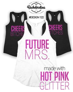 Future Mrs tank top and Cheers Bitches  bachelorette party tank tops, Girls weekend party tanks, bridal gift, gift for her, bridesmaid tank by Bachelorettees on Etsy