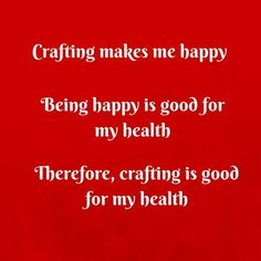 See? Crafting is good for your health...I KNEW it!! :-D Linda Bauwin - CARD-iologist Helping you create cards from the heart.