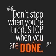 MOTIVATION: Dont stop when youre tired. Strip when you are done!  . .  #diet #dietplan #dietfood #dietdiary #quotes #quotestoliveby #quote #quotesaboutlife #food  #foodie #keto #ketodiet #ketogenicdiet #ketoweightloss #ketosis #ketogenic #goals #goal #ketogeniclifestyle #ketofam #ketones #motivationalquotes #motivated #keepitup #foodstagram #foodblogger #goodfood #foodquotes #motivation #fitnessgirl #goal #goals