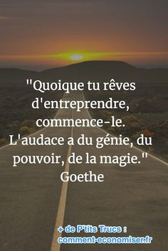 citation de goethe sur l'esprit d'entreprise Goethe quote on the company spirit Positive Attitude, Positive Quotes, Motivational Quotes, Inspirational Quotes, Positive Psychology, Goethe Quotes, Staff Motivation, Quote Citation, Life Quotes Love