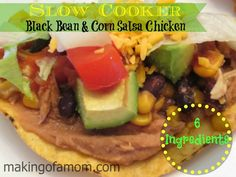 Slow Cooker Black Bean and Corn Salsa Chicken; Freezer Meal