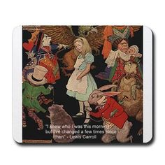 #AliceInWonderland #LewisCarroll #Quote #mousepad @RLondonDesigns #cafepress #sale #gift #technology #change