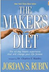 Jordan Rubin and the Maker's Diet | Kitchen Stewardship | A Baby Steps Approach to Balanced Nutrition